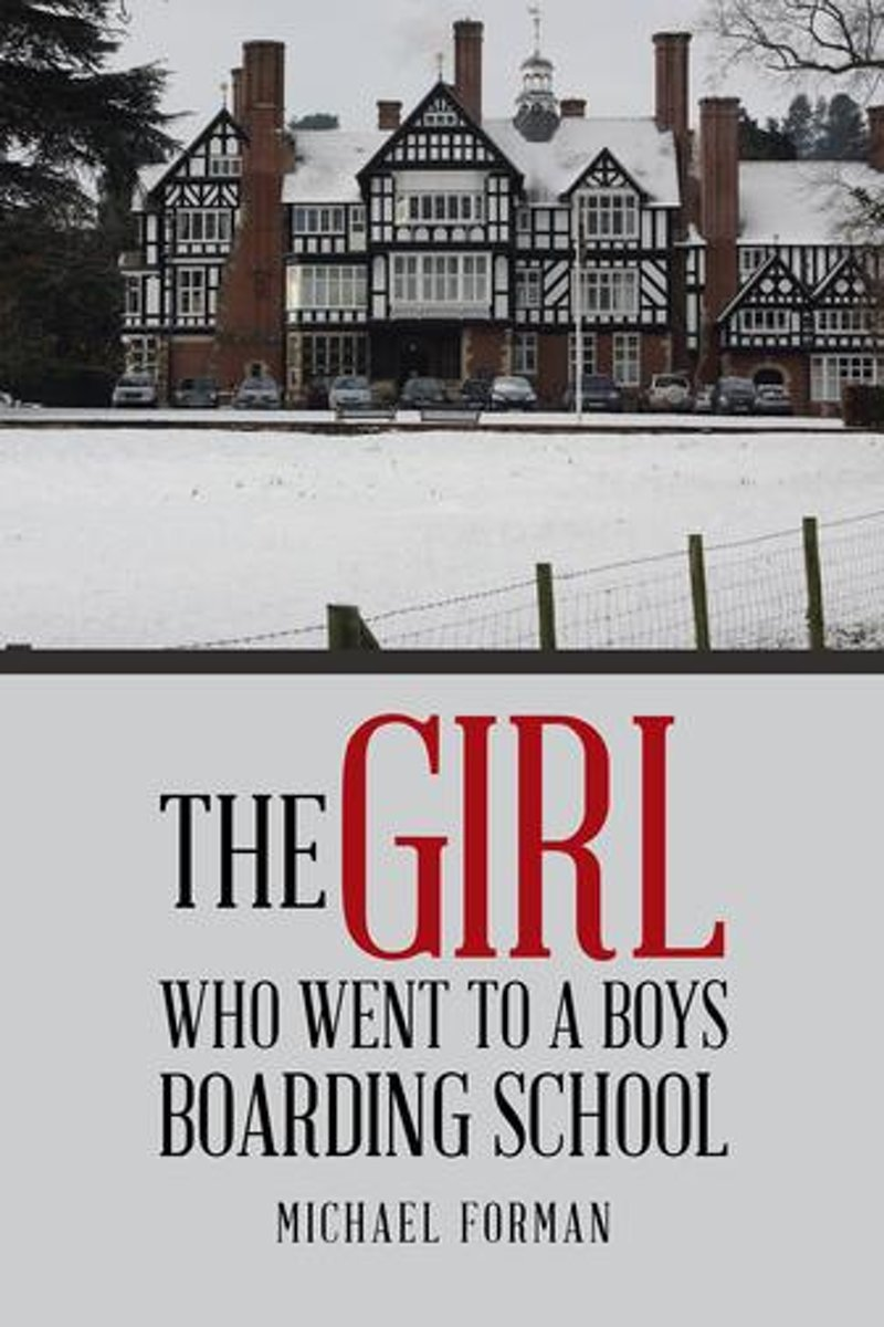 The Girl Who Went to a Boys Boarding School