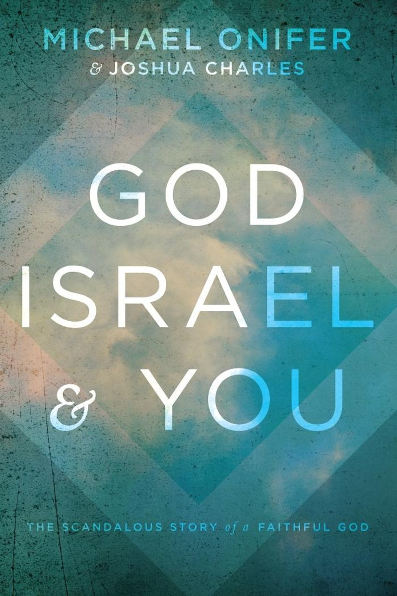 God, Israel, and You