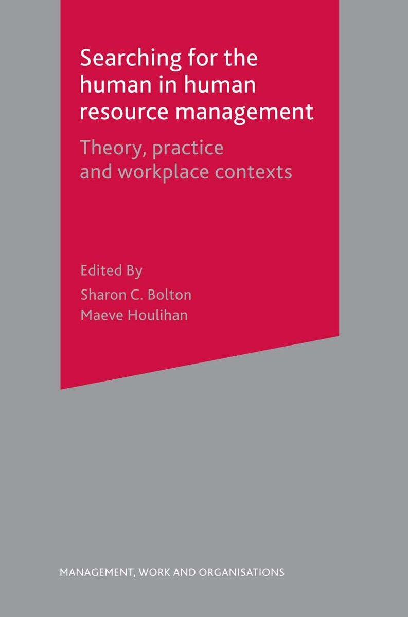 Searching for the Human in Human Resource Management