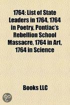 1764: 1764 Births, 1764 By Country, 1764 Crimes, 1764 Deaths, 1764 Disestablishments, 1764 Establishments, 1764 In Europe, 1