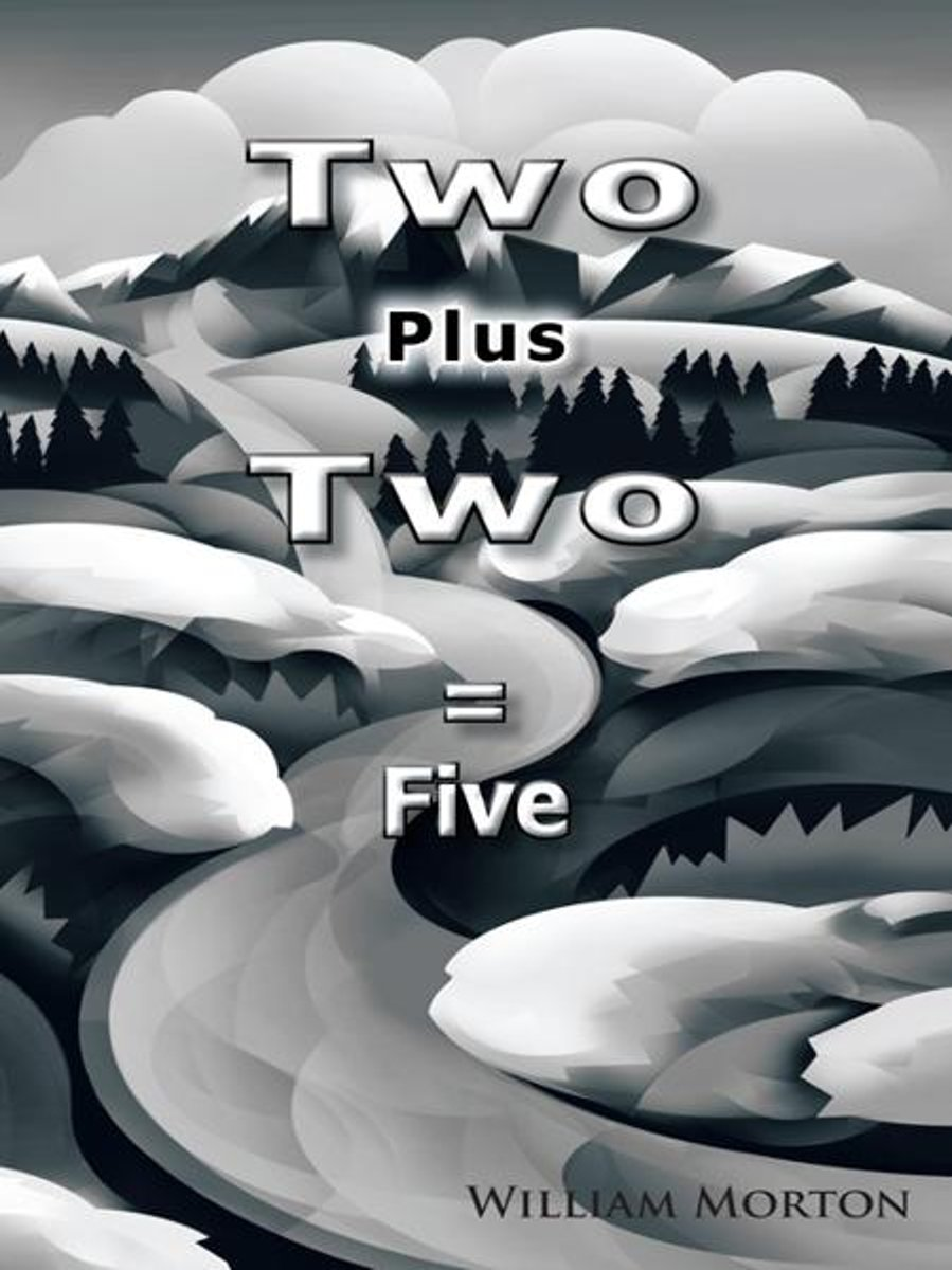 Two Plus Two = Five