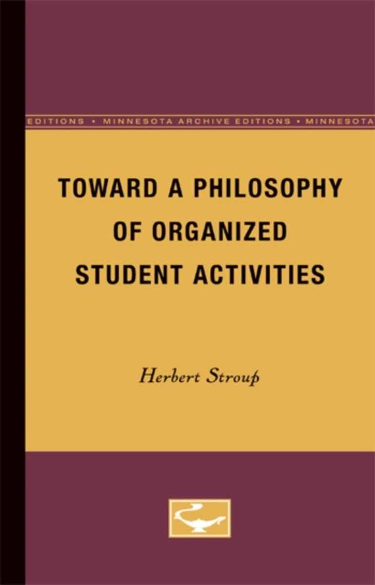 Toward a Philosophy of Organized Student Activities