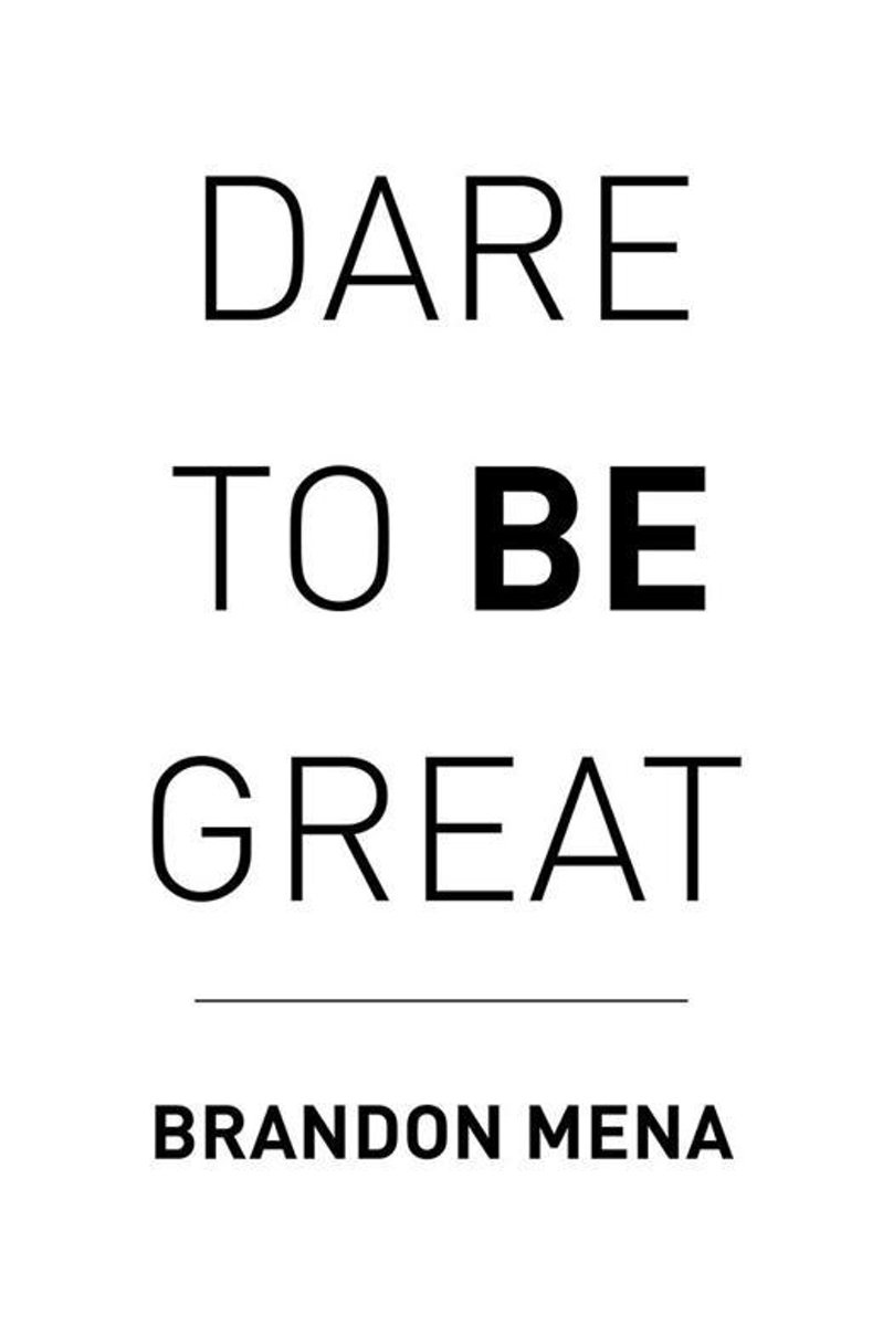 Dare to Be Great