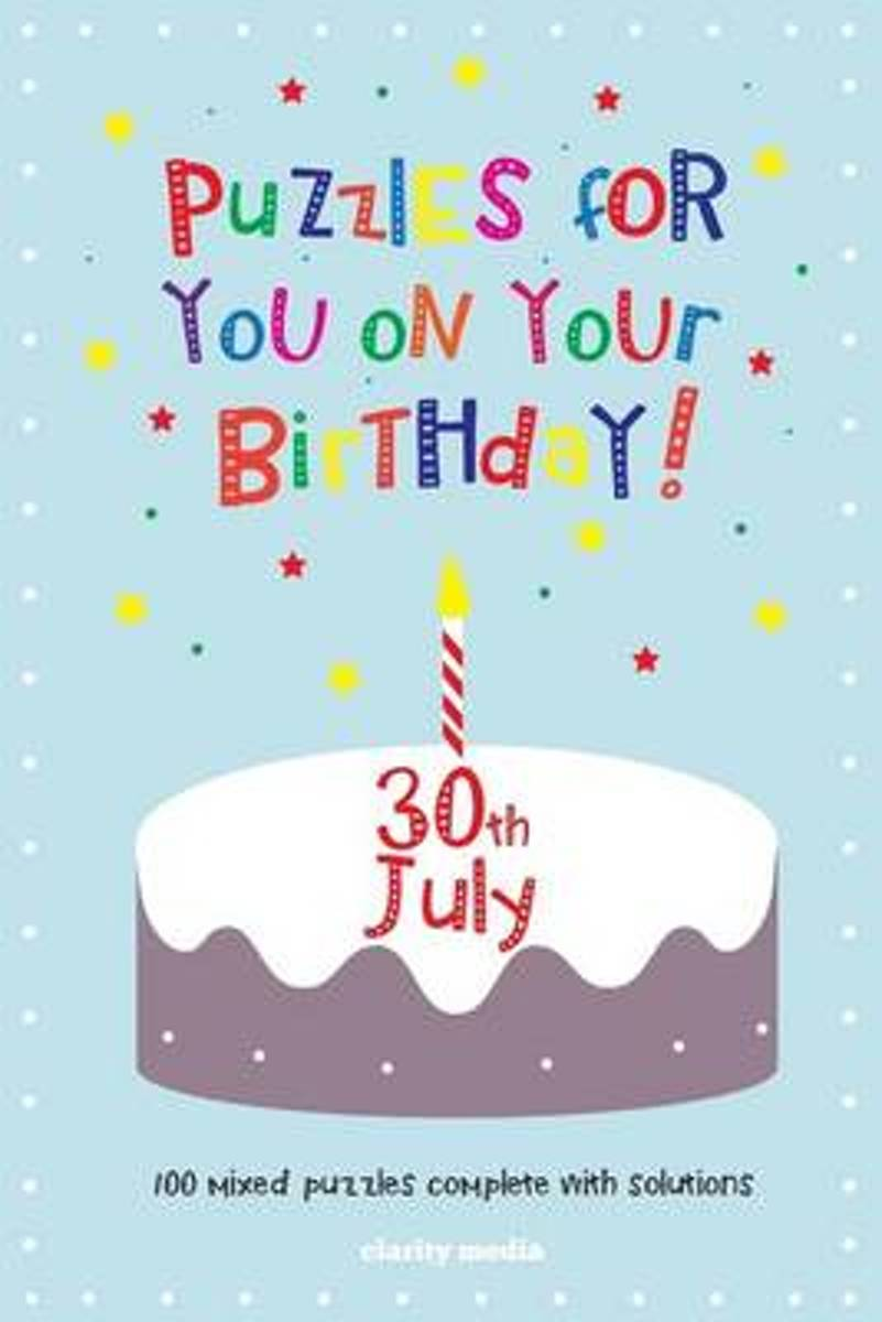 Puzzles for You on Your Birthday - 30th July