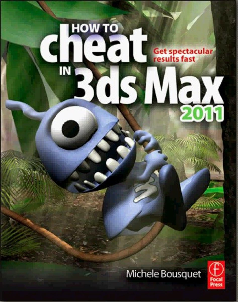 How to Cheat in 3Ds Max