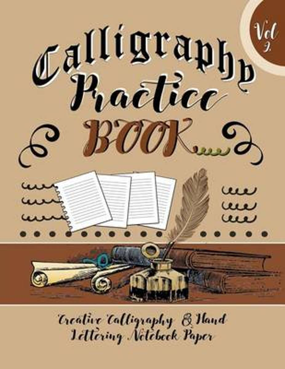 Calligraphy Practice Book Vol 2 Creative Calligraphy & Hand Lettering Notebook Paper