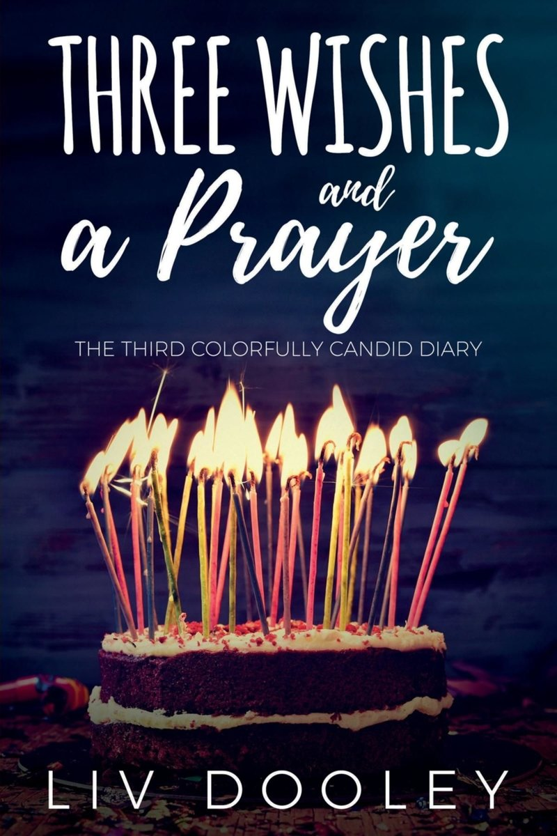 Three Wishes and a Prayer
