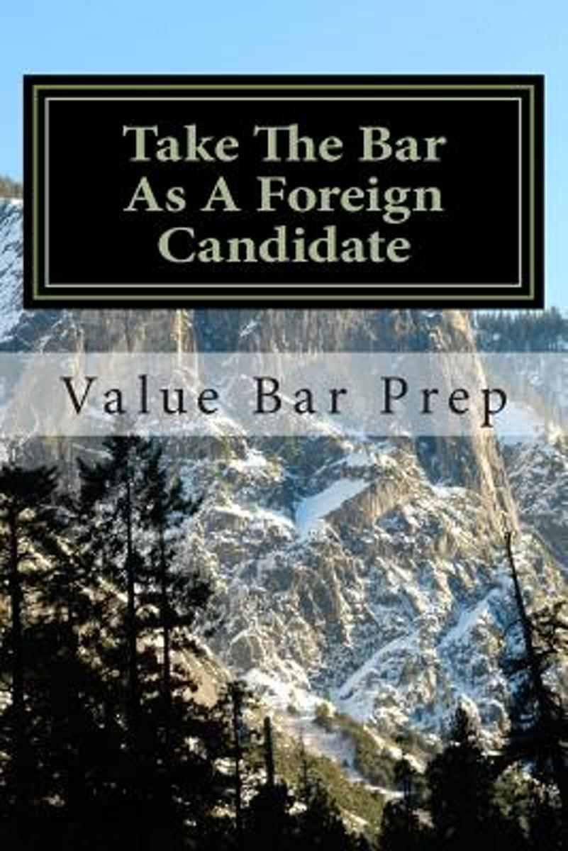 Take the Bar as a Foreign Candidate