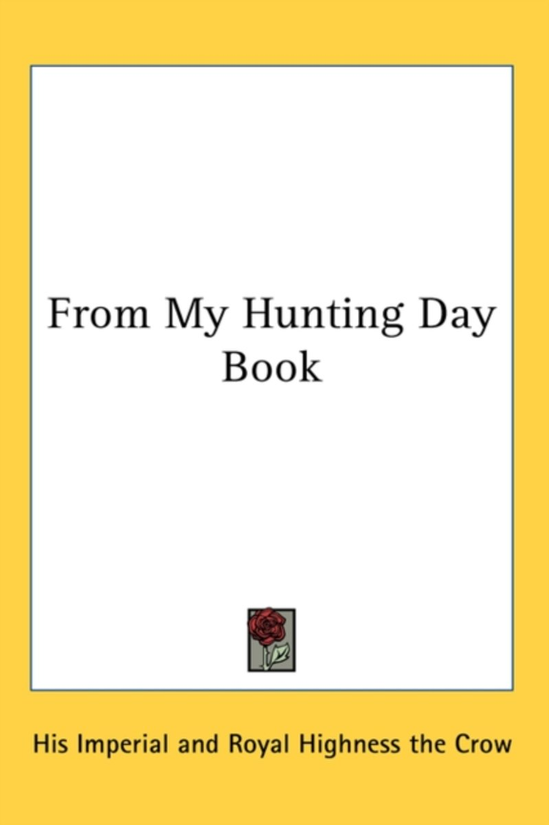 From My Hunting Day Book