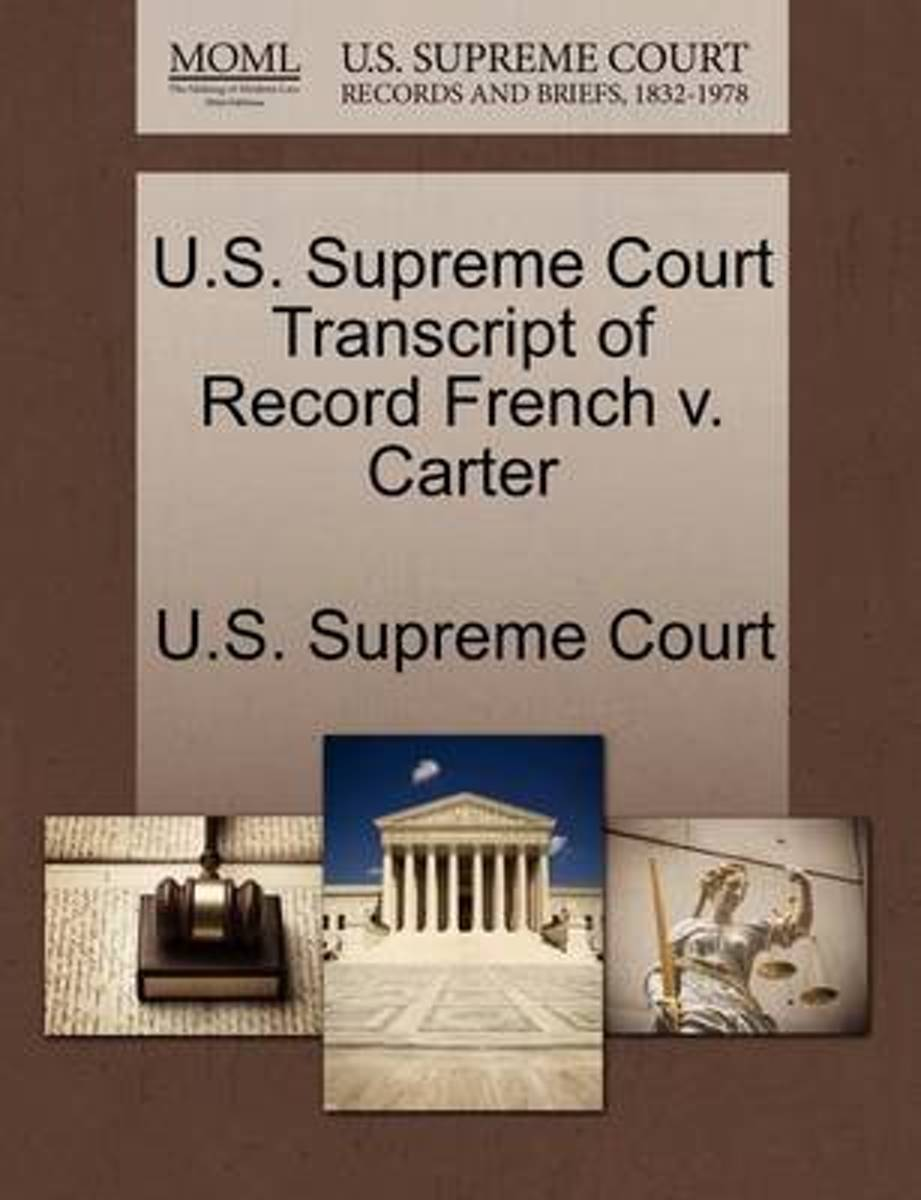 U.S. Supreme Court Transcript of Record French V. Carter