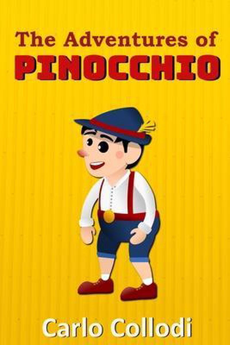 The Adventures of Pinocchio: with classic and antique illustration