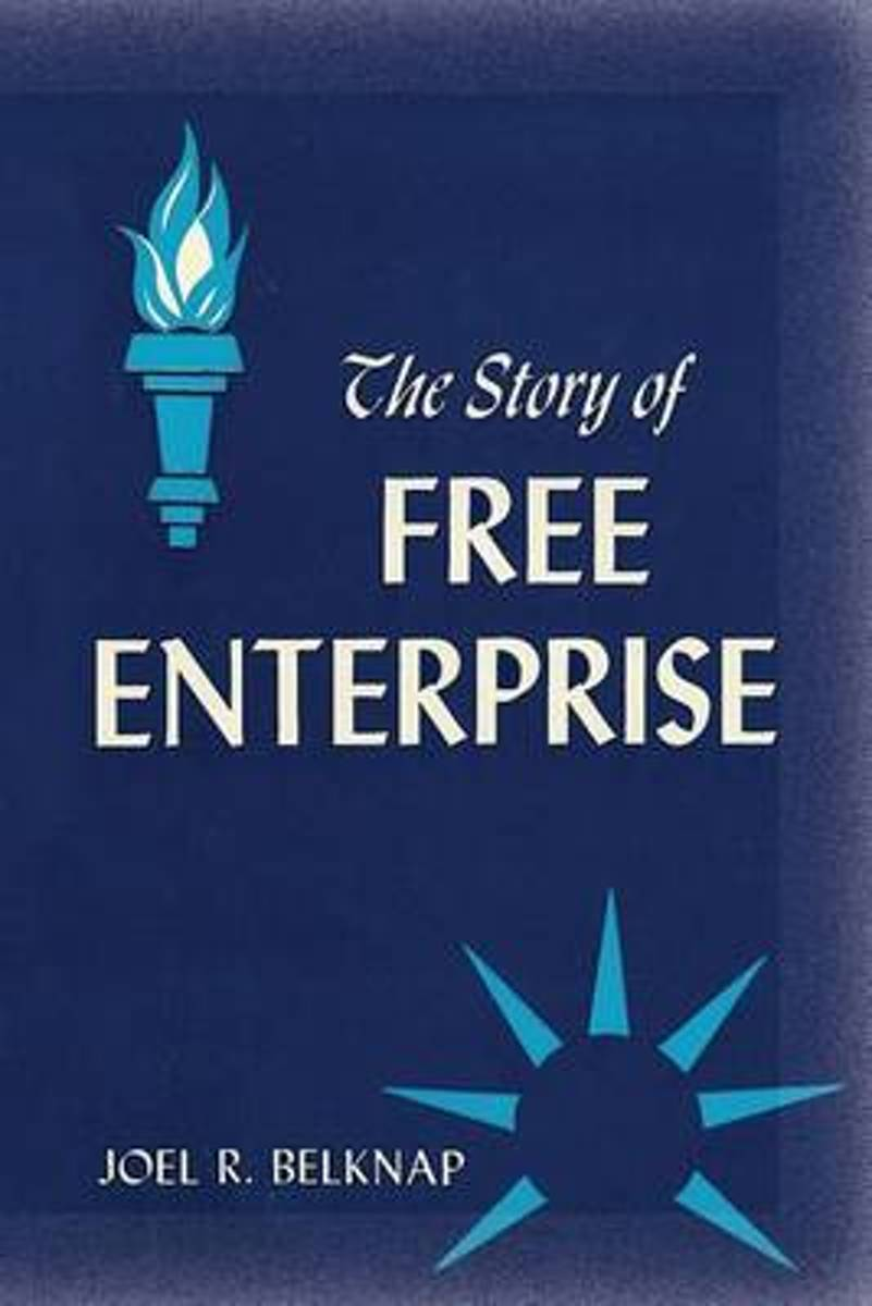 The Story of Free Enterprise