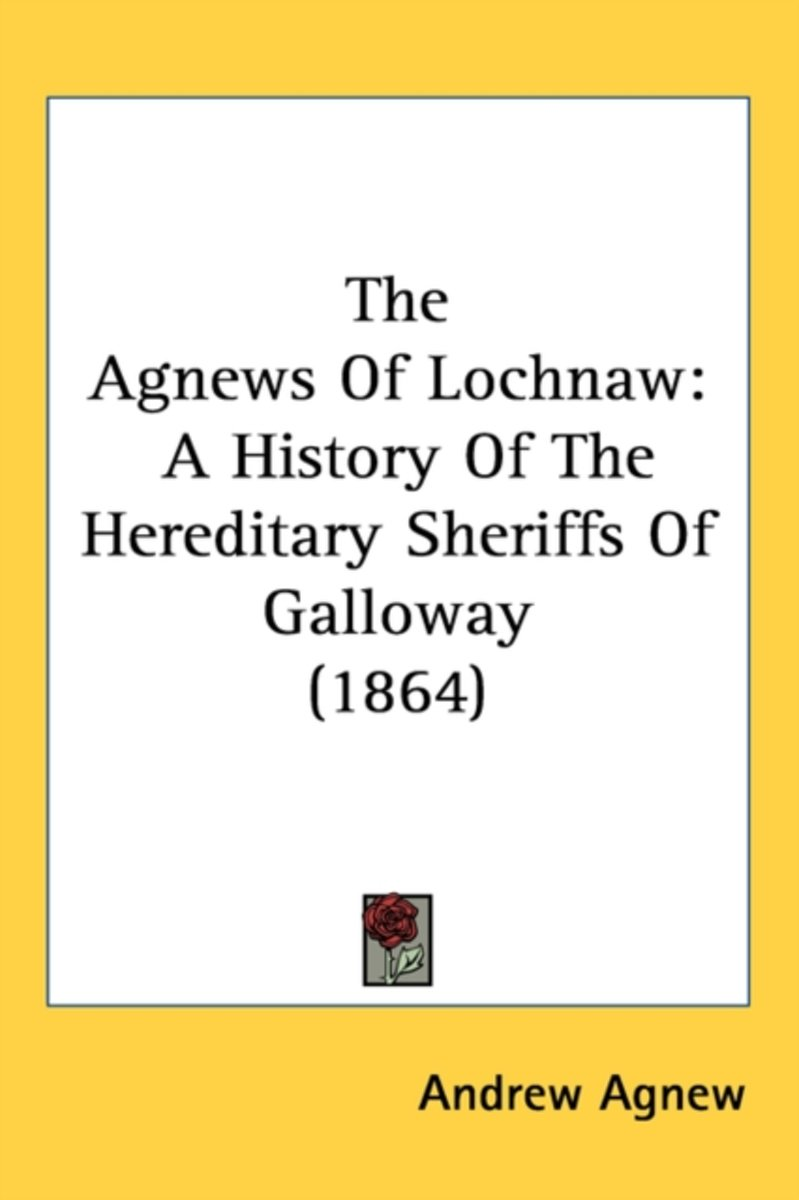 The Agnews of Lochnaw