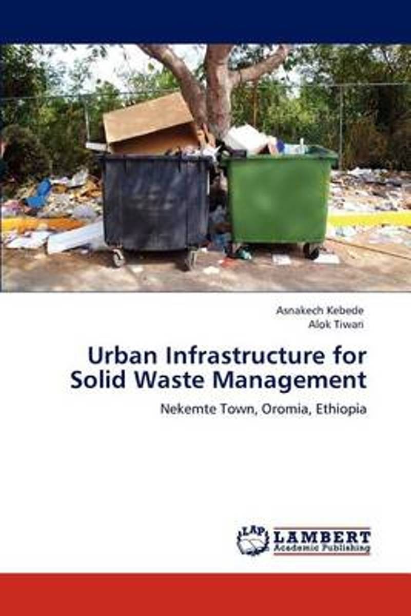 Urban Infrastructure for Solid Waste Management