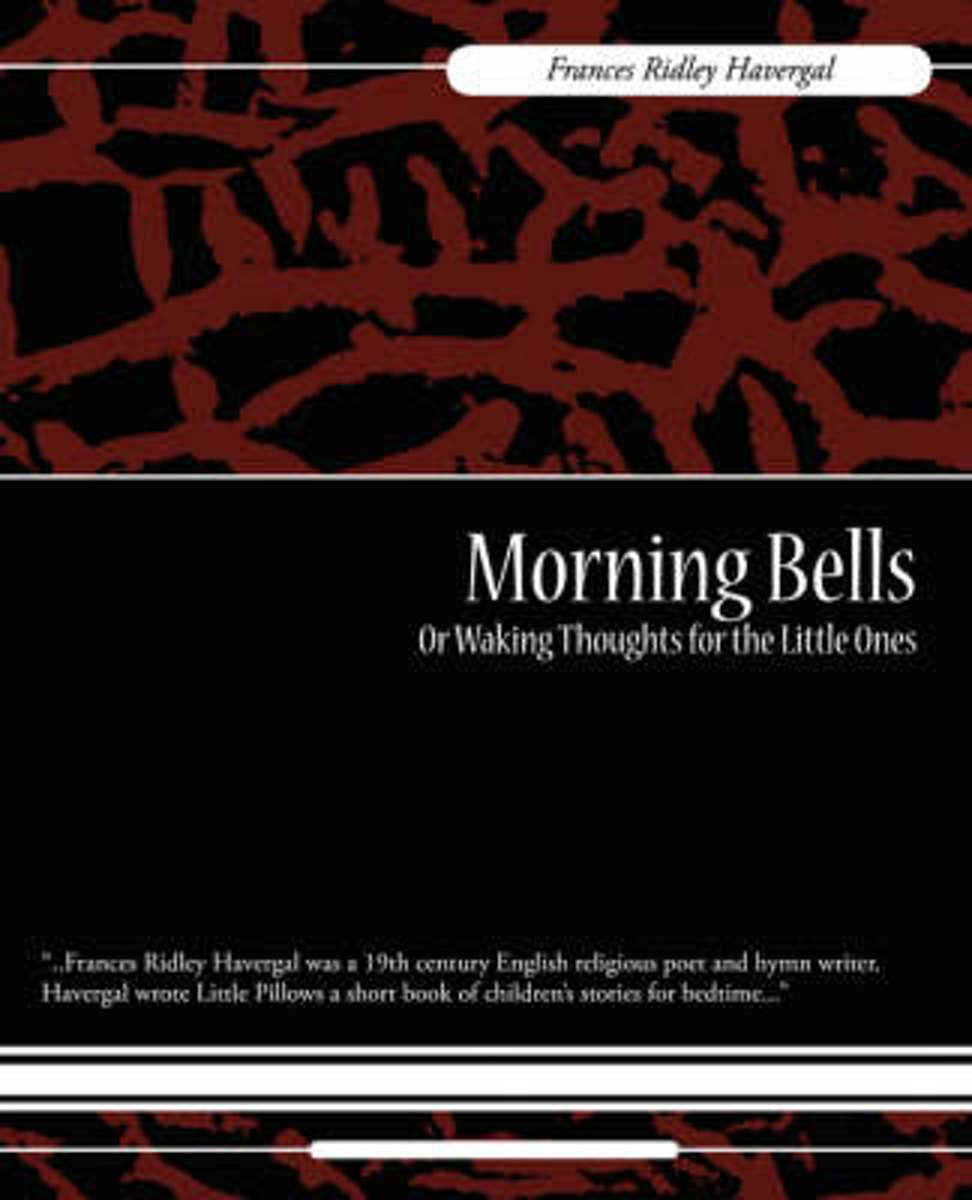 Morning Bells or Waking Thoughts for the Little Ones