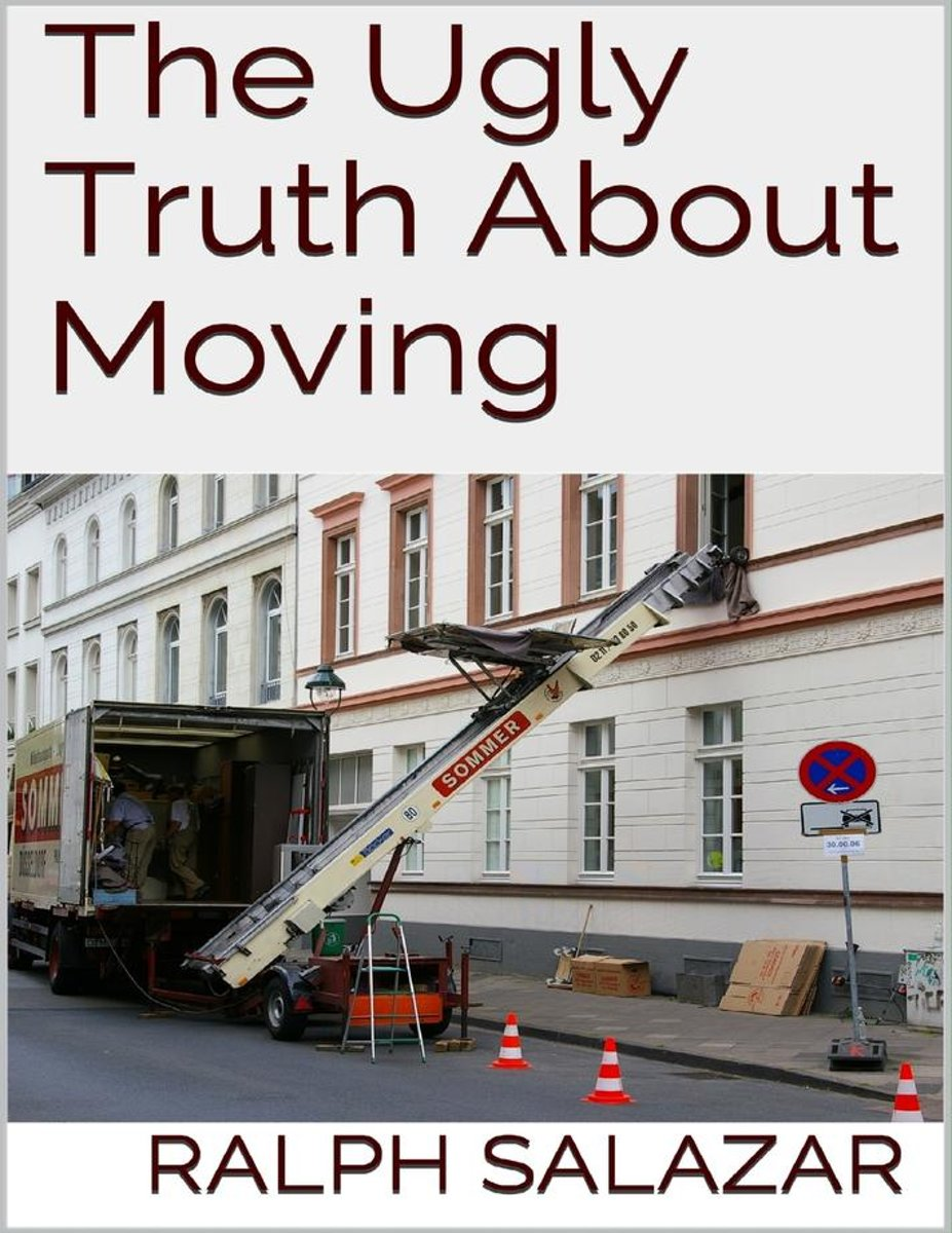 The Ugly Truth About Moving