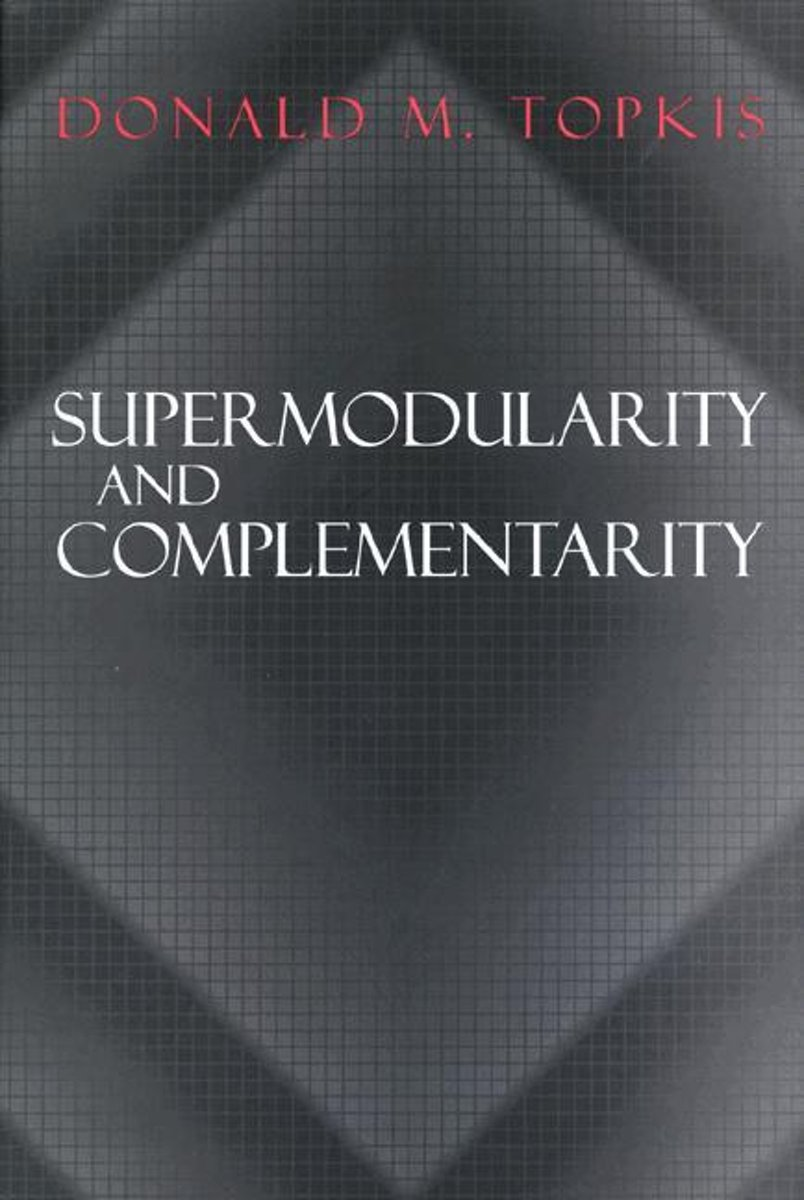 Supermodularity and Complementarity