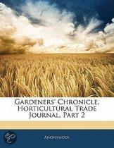 Gardeners' Chronicle, Horticultural Trade Journal, Part 2