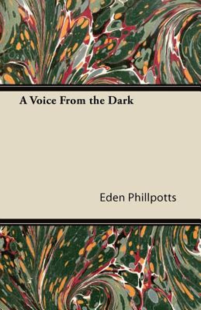 A Voice From the Dark