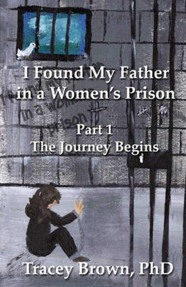 I Found My Father in a Women's Prison