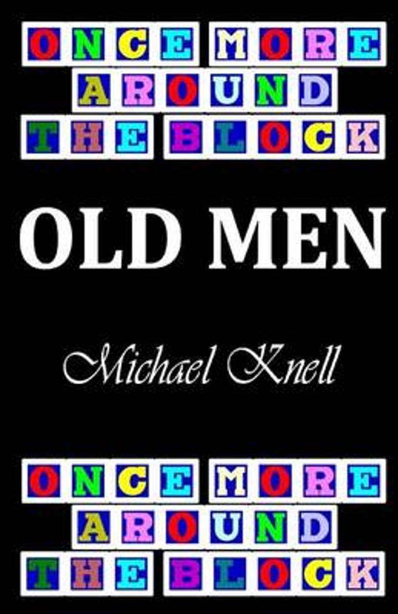 Once More Around the Block - Old Men