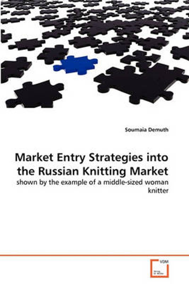 Market Entry Strategies Into the Russian Knitting Market