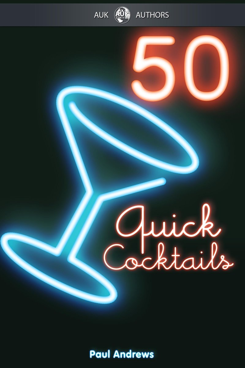 50 Quick Cocktail Recipes