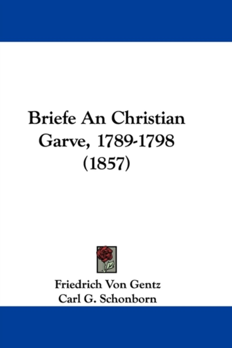 Briefe An Christian Garve, 1789-1798 (1857)