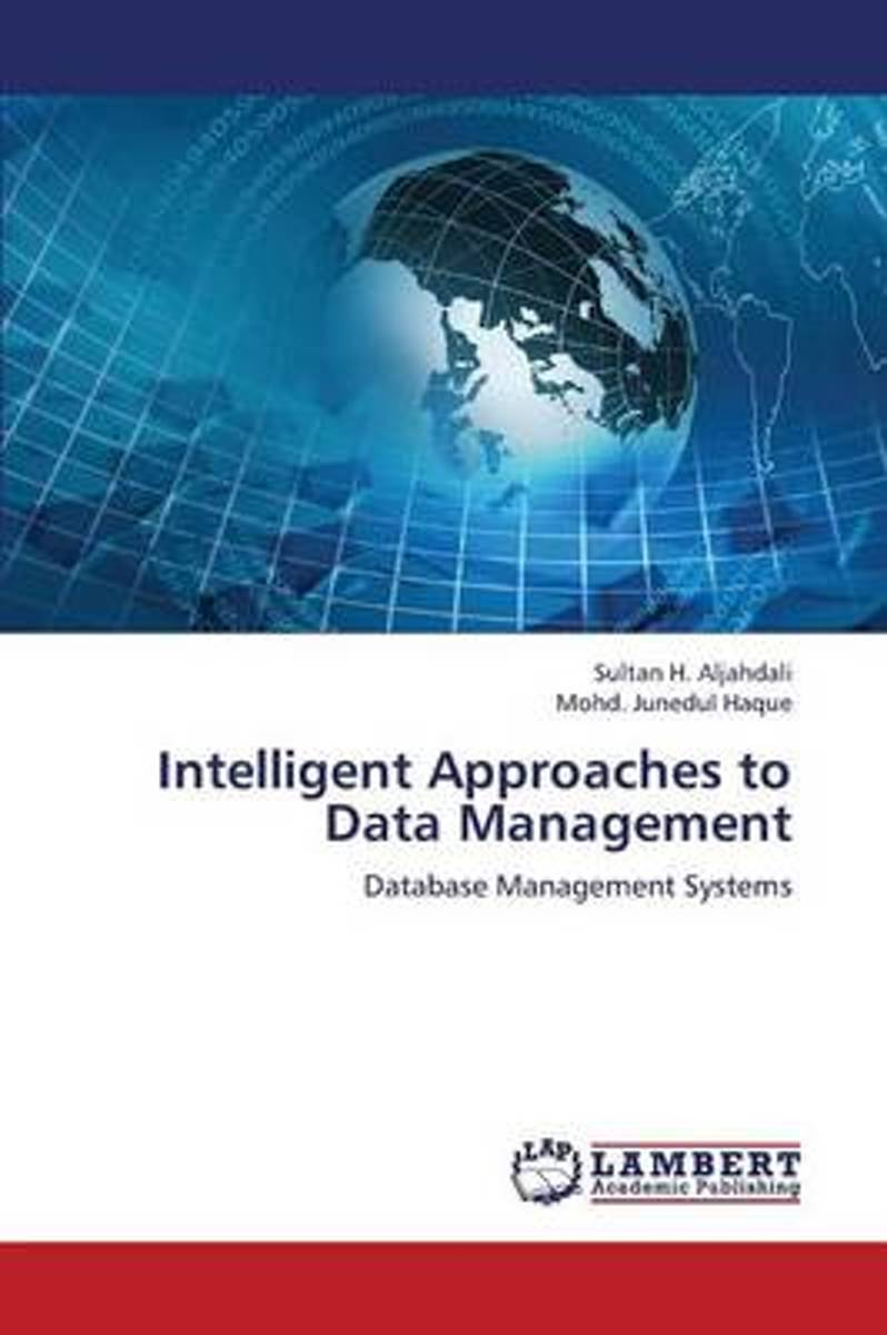 Intelligent Approaches to Data Management