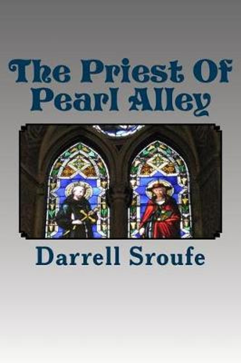 The Priest of Pearl Alley
