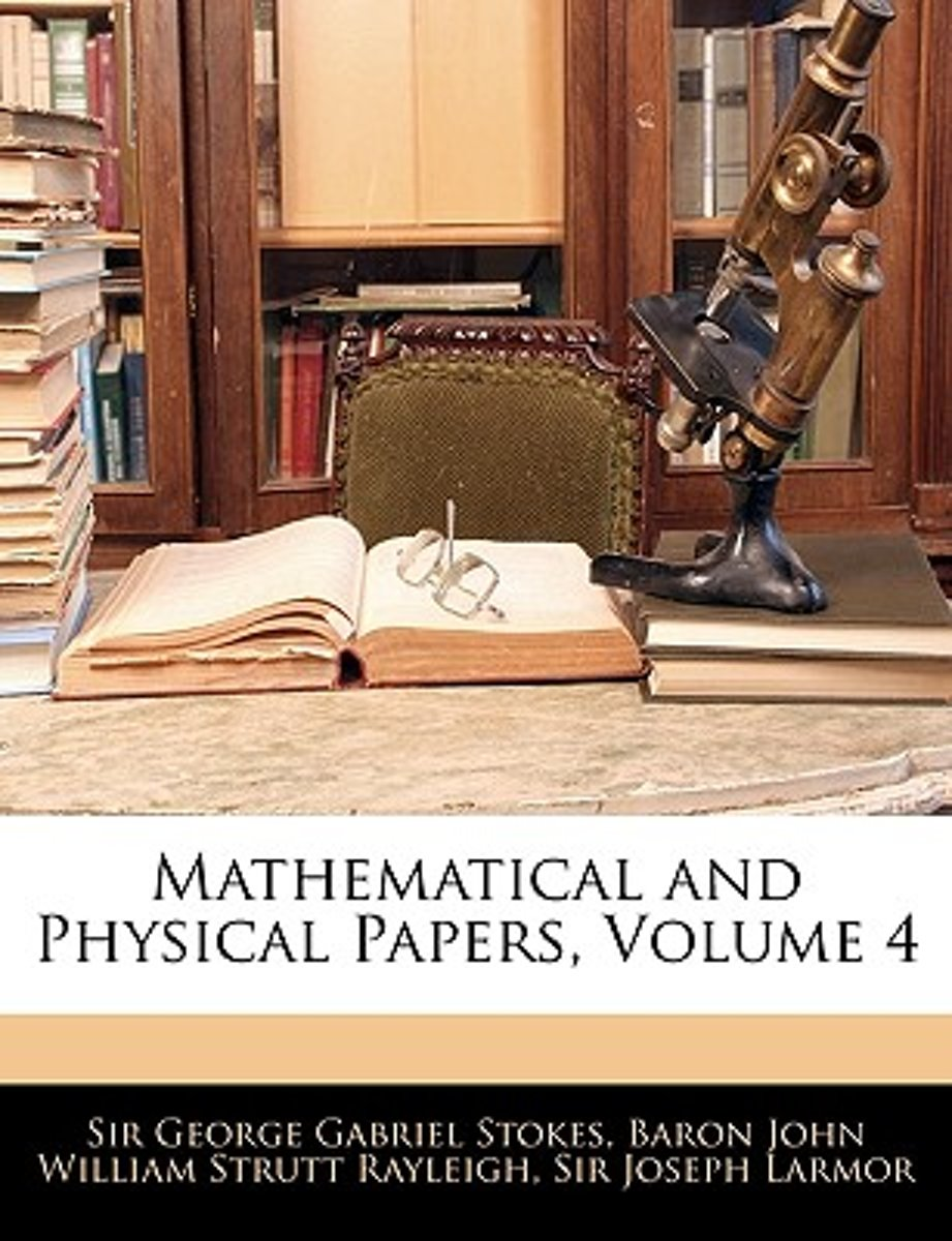 Mathematical and Physical Papers, Volume 4