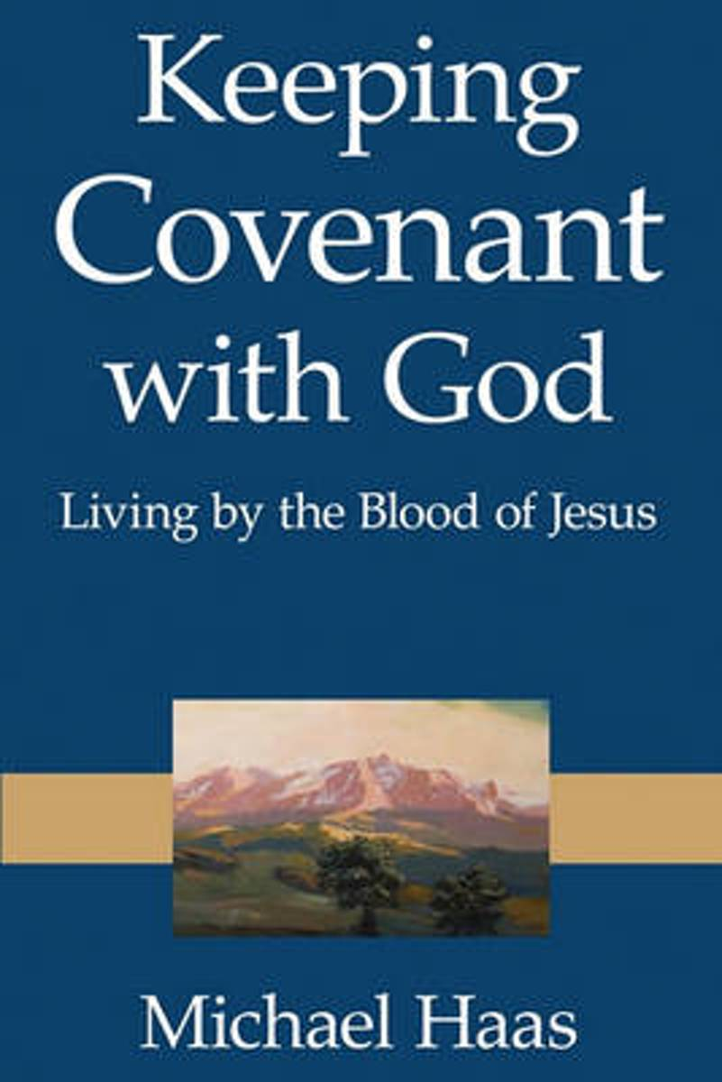 Keeping Covenant with God