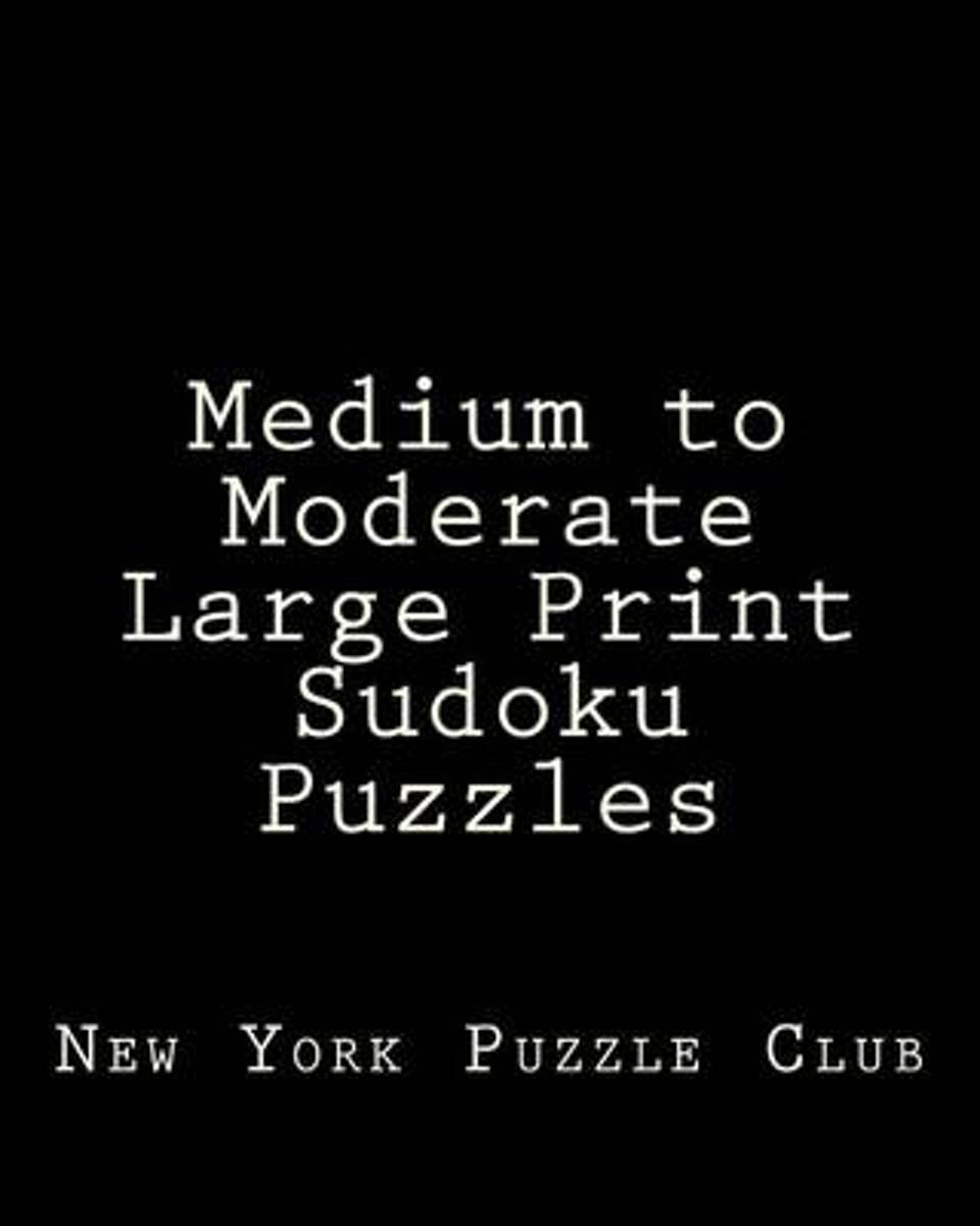 Medium to Moderate Large Print Sudoku Puzzles