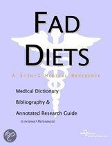 Fad Diets - a Medical Dictionary, Bibliography, and Annotated Research Guide to Internet References