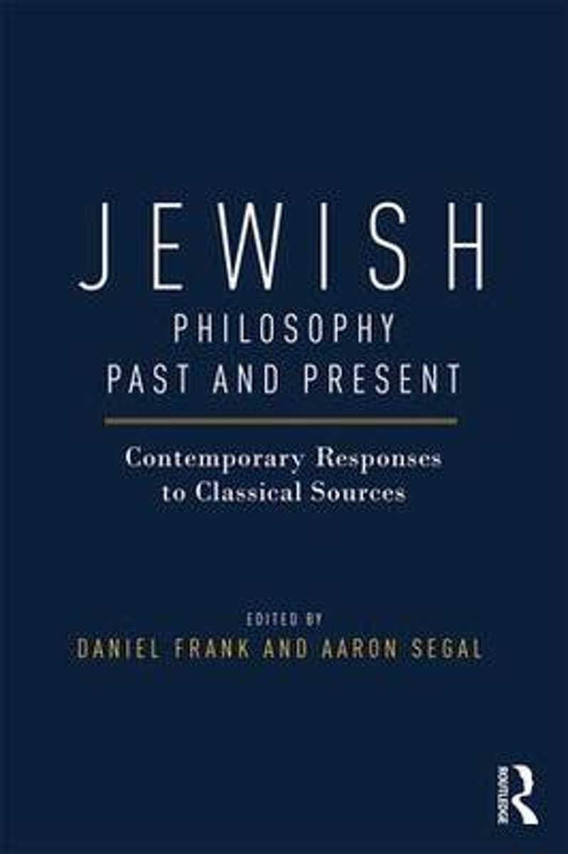 Jewish Philosophy Past and Present