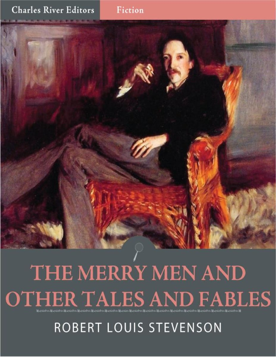 The Merry Men and Other Tales and Fables (Illustrated Edition)