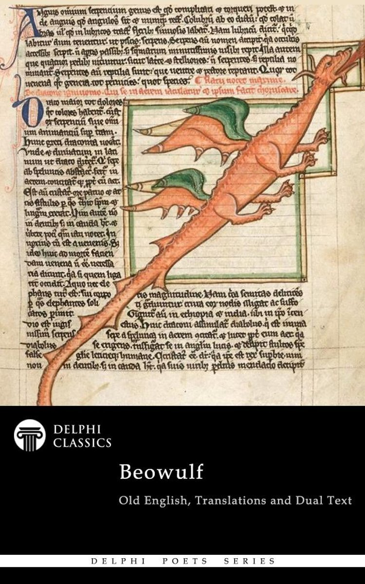 Complete Beowulf - Old English Text, Translations and Dual Text (Delphi Classics)