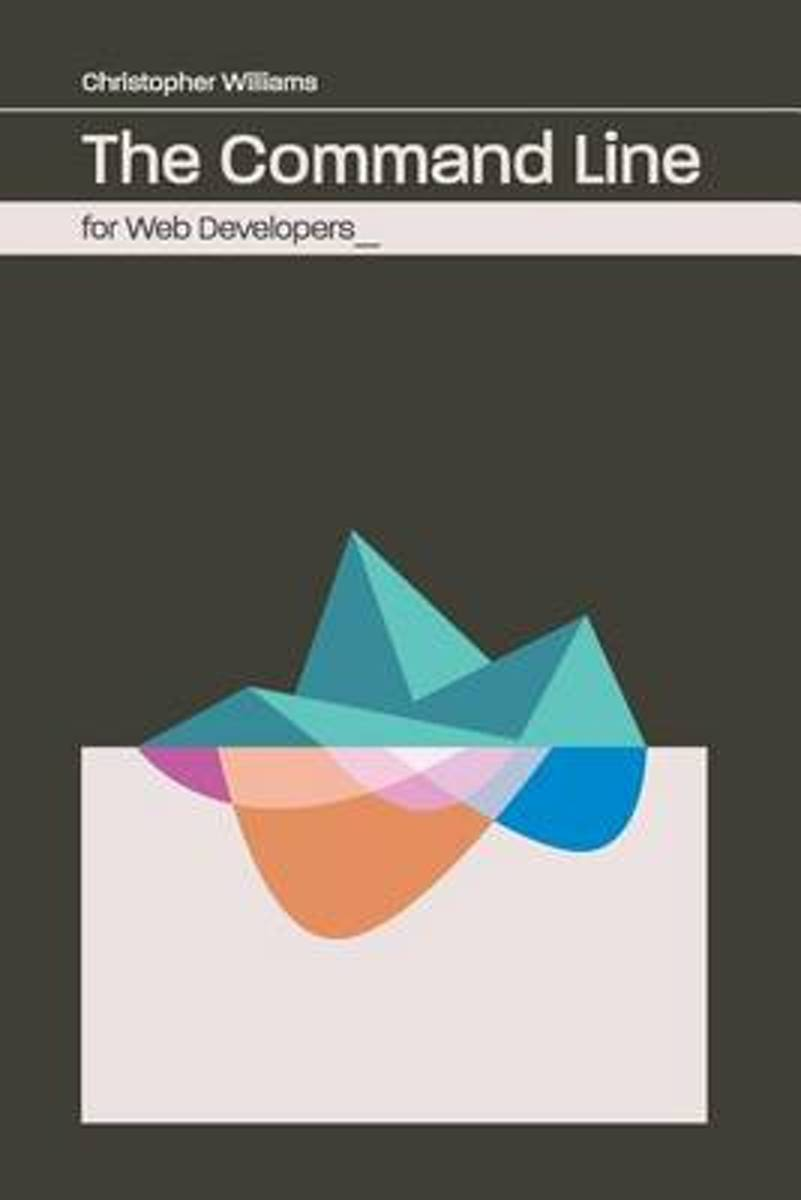 The Command Line for Web Developers