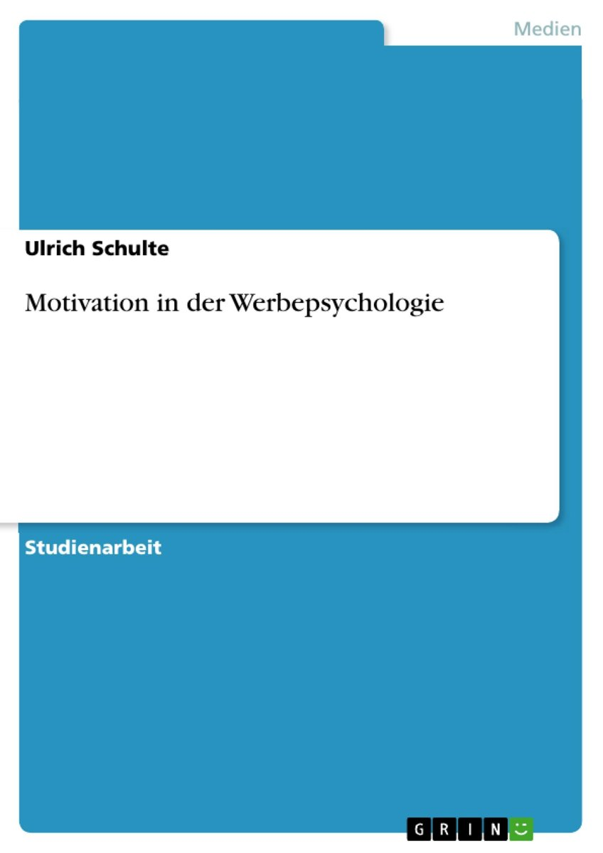 Motivation in der Werbepsychologie