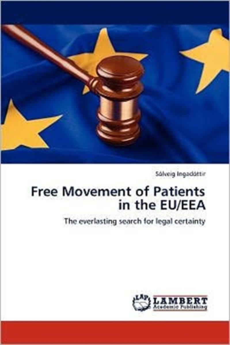 Free Movement of Patients in the Eu/Eea