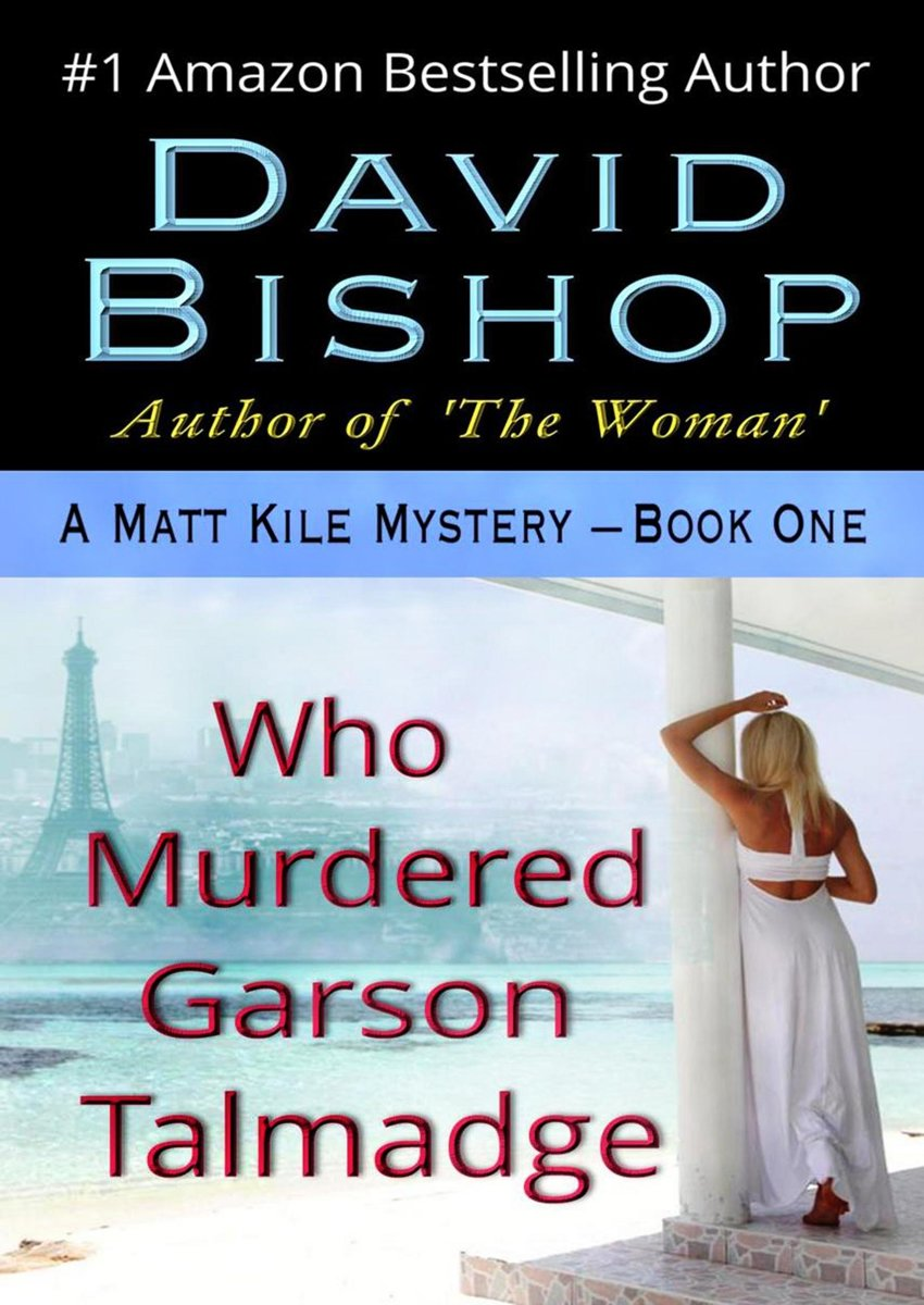 Who Murdered Garson Talmadge, A Matthew Kile Mystery