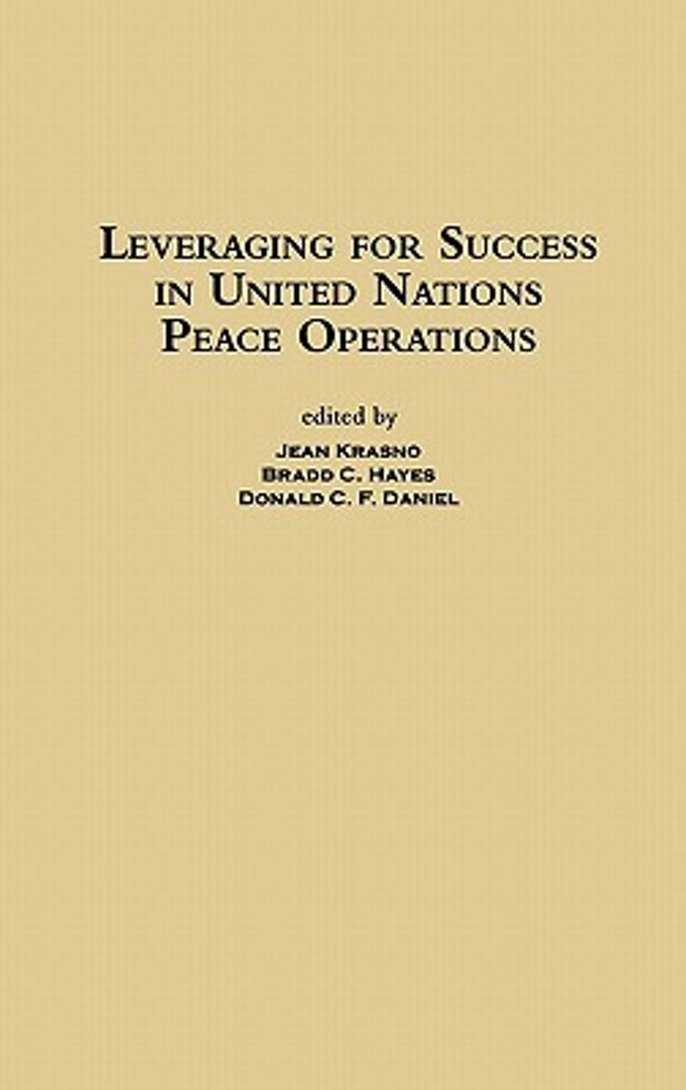 Leveraging for Success in United Nations Peace Operations