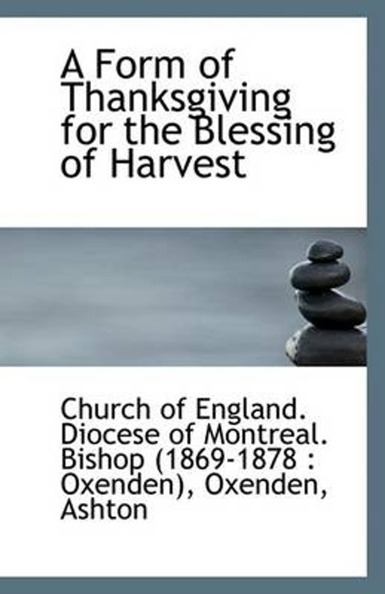 A Form of Thanksgiving for the Blessing of Harvest