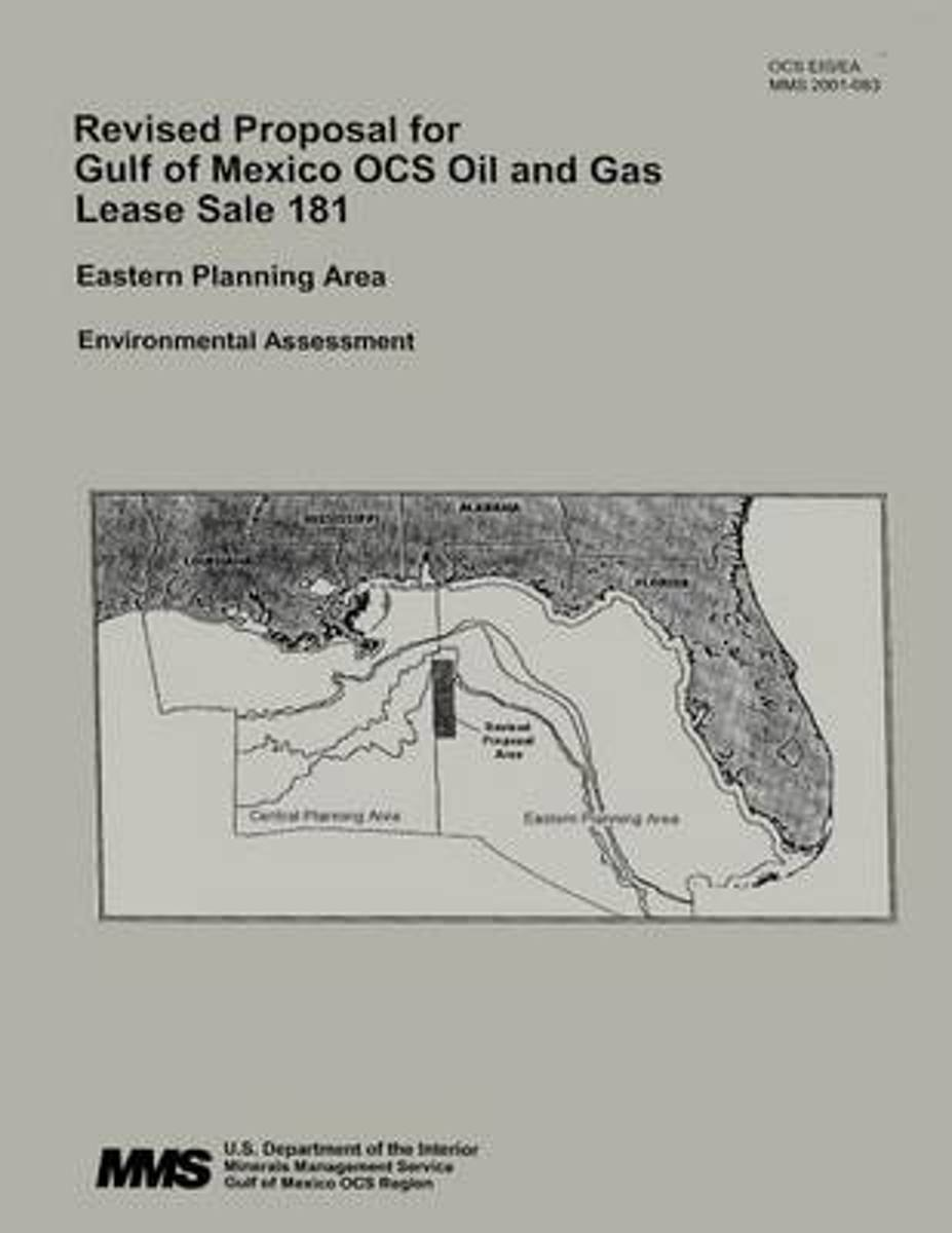 Revised Proposal for Gulf of Mexico Ocs Oil and Gas Lease Sale 181