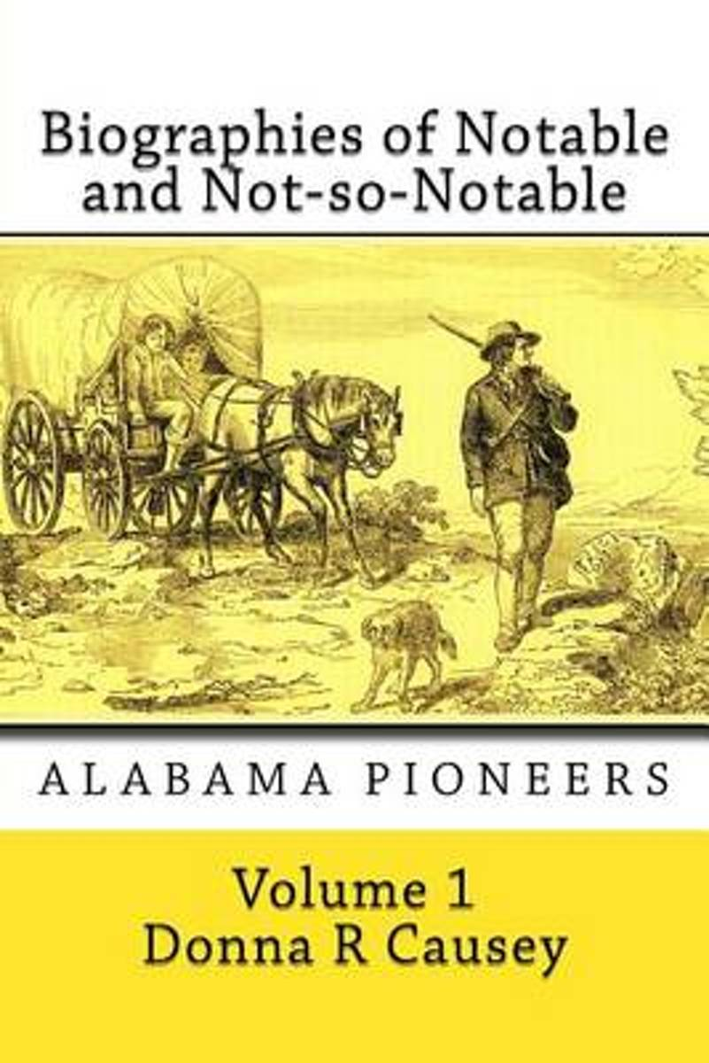 Biographies of Notable and Not-So-Notable
