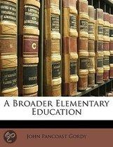 Broader Elementary Education