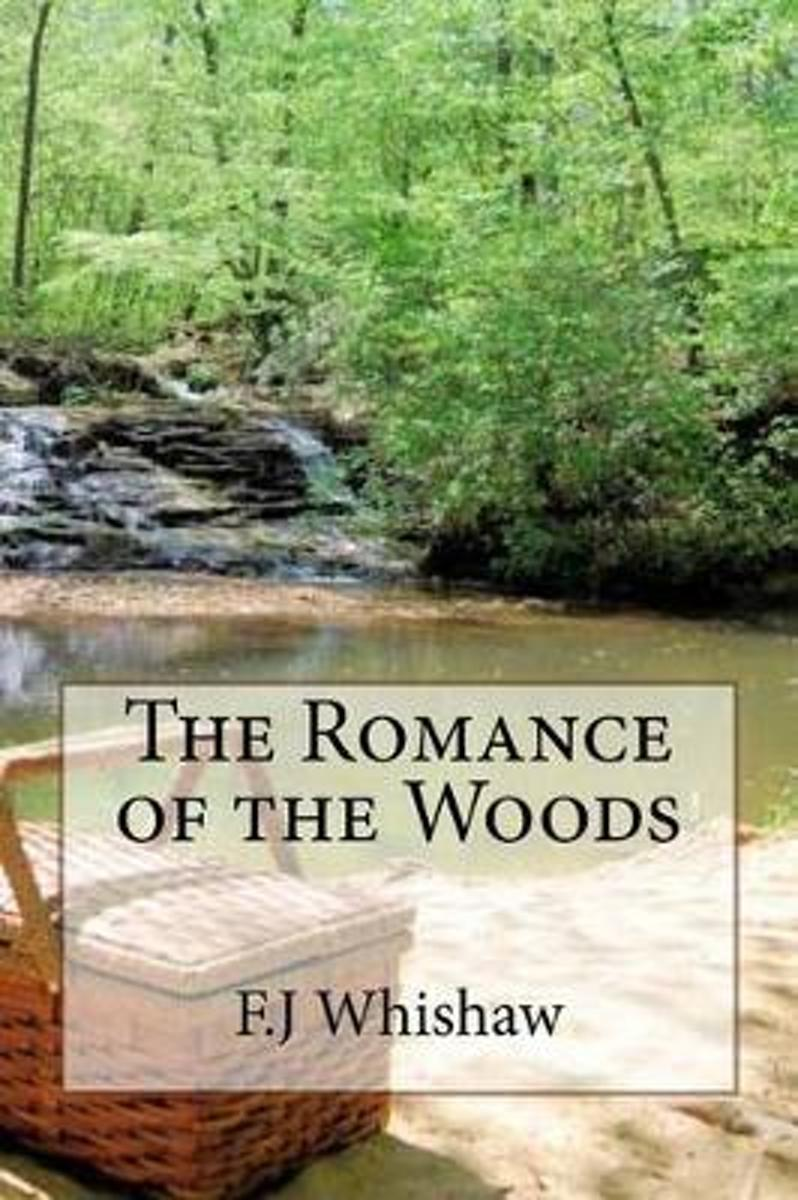 The Romance of the Woods