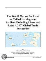 The World Market for Fresh Or Chilled Herrings and Sardines Excluding Livers and Roes