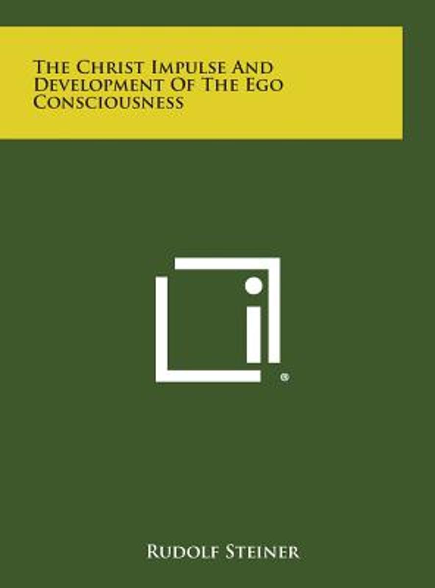 The Christ Impulse and Development of the Ego Consciousness
