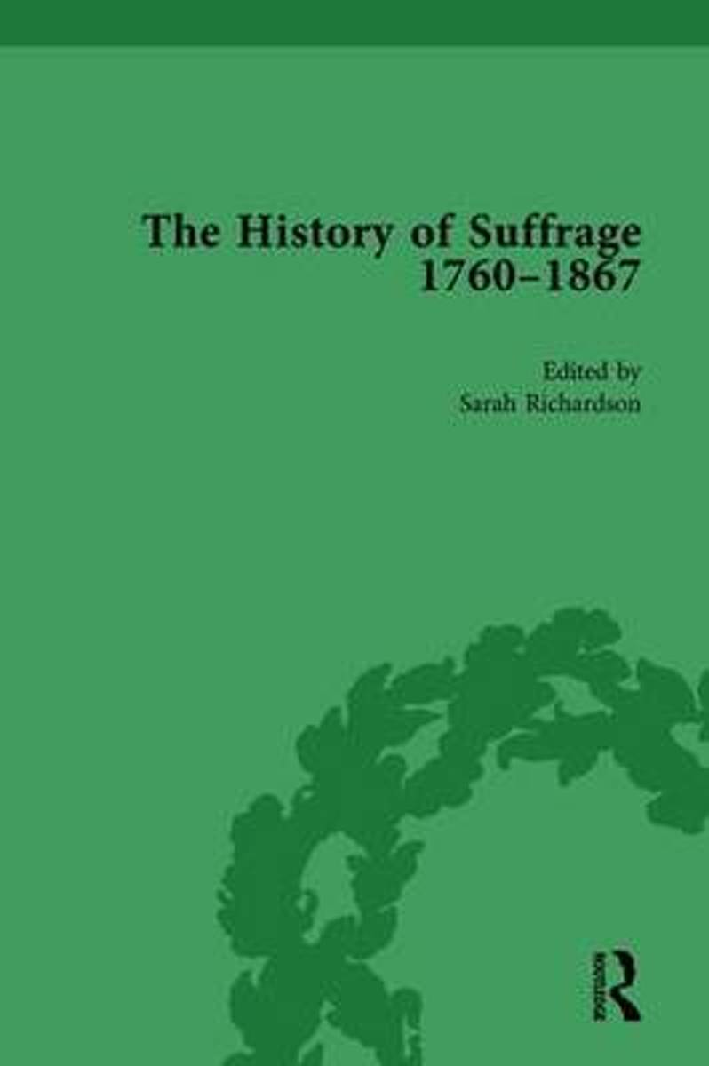 The History of Suffrage, 1760-1867 Vol 4